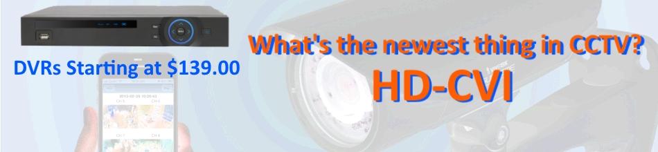 CVI Cameras and DVRs